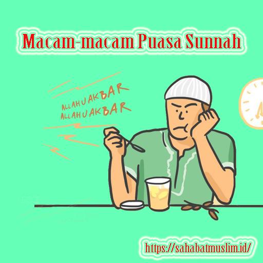 Macam-Macam Puasa Sunnah