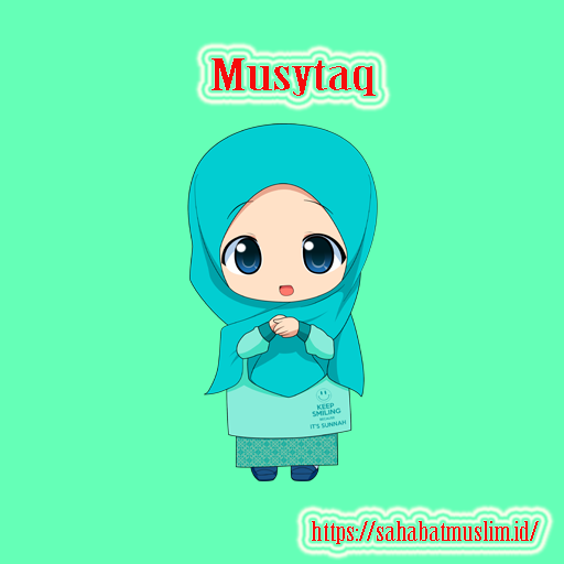 Musytaq artinya