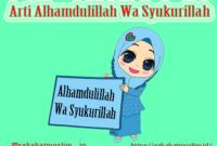 Alhamdulillah Wa Syukurillah