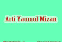 Arti Yaumul Mizan