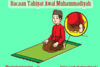 Bacaan Tahiyat Awal Muhammadiyah