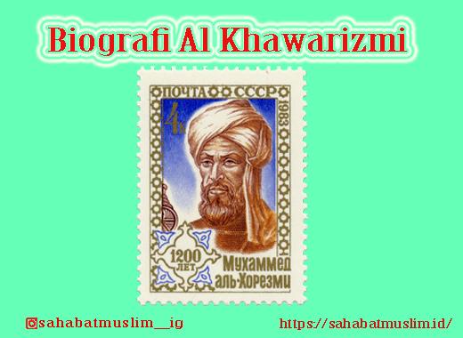Biografi Al Khawarizmi