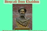 Biografi Ibnu Khaldun