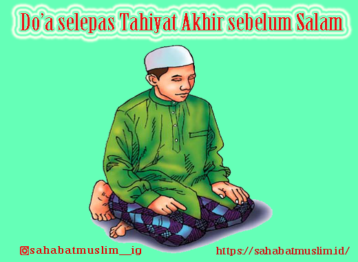 Do'a selepas Tahiyat Akhir sebelum Salam