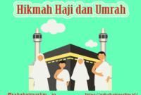 Hikmah Haji dan Umrah