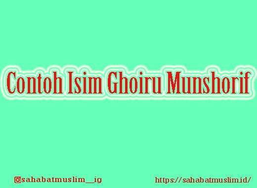 Isim Ghoiru Munshorif