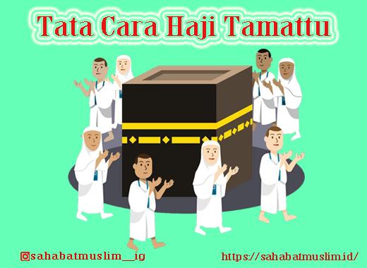 Tata Cara Haji Tamattu
