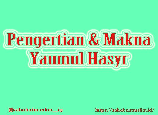 Yaumul Hasyr