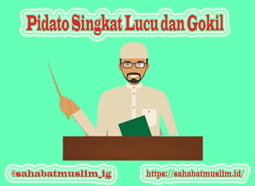 Pidato Singkat Lucu dan Gokil