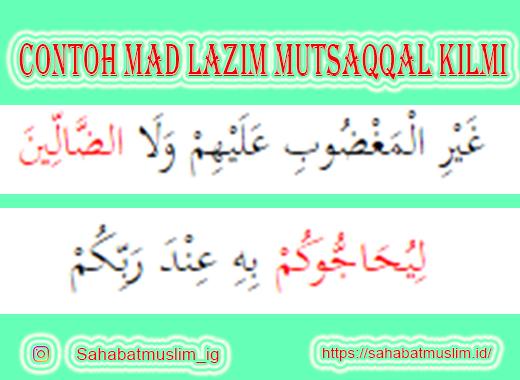 Contoh Mad Lazim Mutsaqqal Kilmi