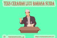 Teks Ceramah Lucu Bahasa Sunda