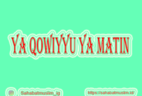 Ya Qowiyyu Ya Matin Artinya