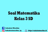 Soal Matematika Kelas 3 SD