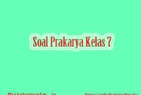 Soal Prakarya Kelas 7